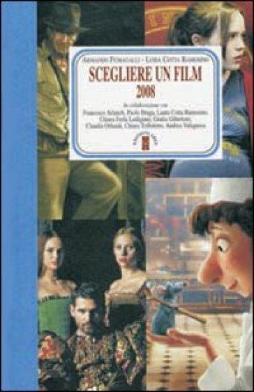 Scegliere un film 2008 - A. Fumagalli |