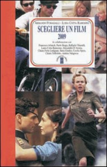 Scegliere un film 2009 - A. Fumagalli | Jonathanterrington.com