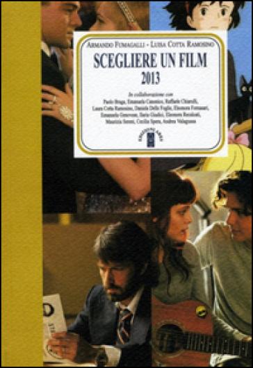 Scegliere un film 2013 - A. Fumagalli  