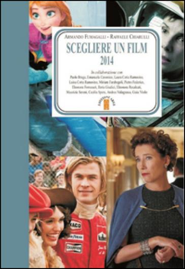 Scegliere un film 2014 - A. Fumagalli |