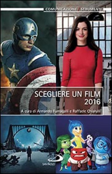 Scegliere un film 2016 - A. Fumagalli |