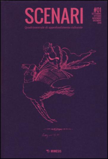 Scenari. Quadrimestrale di approfondimento culturale (2015). 1. - D. Cantone |