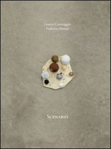 Scenario. Gianni Caravaggio. Ediz. italiana e inglese