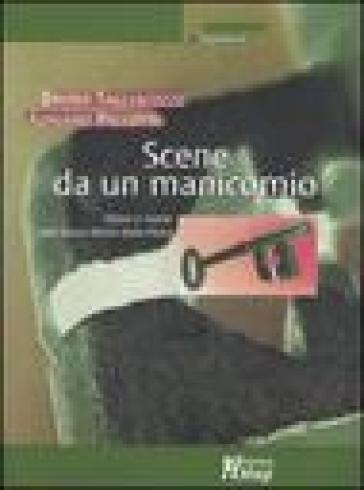 Scene da un manicomio. Storia e storie del Santa Maria della Pietà - Bruno Tagliacozzi |
