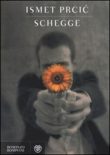 Schegge - Ismet Prcic |