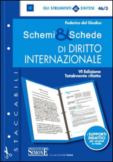 Schemi & schede di diritto internazionale - Federico Del Giudice |