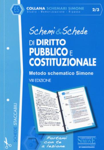 Schemi & schede di diritto pubblico e costituzionale