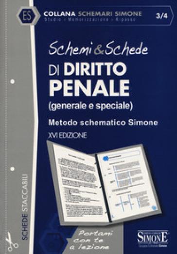 Schemi & schede di diritto penale (generale e speciale). Metodo schematico Simone