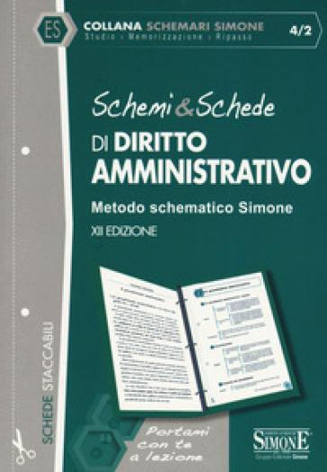 Schemi & schede di diritto amministrativo