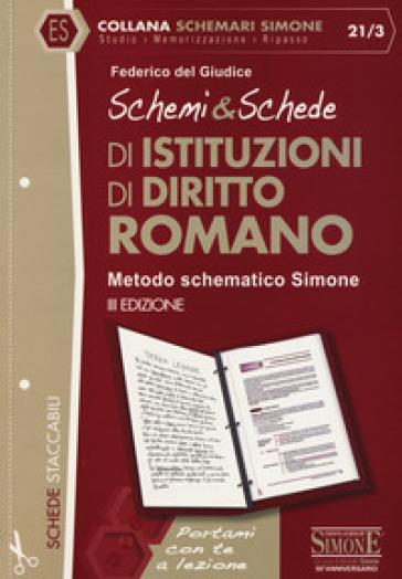 Schemi & schede di istituzioni di diritto romano - Federico Del Giudice pdf epub
