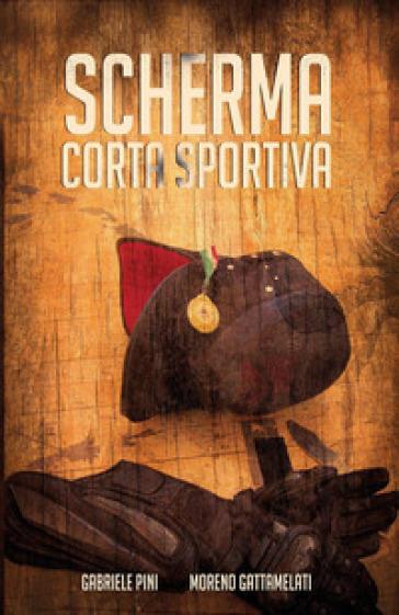 Scherma corta sportiva - Gabriele Pini   Rochesterscifianimecon.com