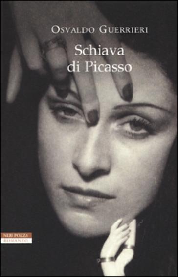 Schiava di Picasso - Osvaldo Guerrieri   Kritjur.org
