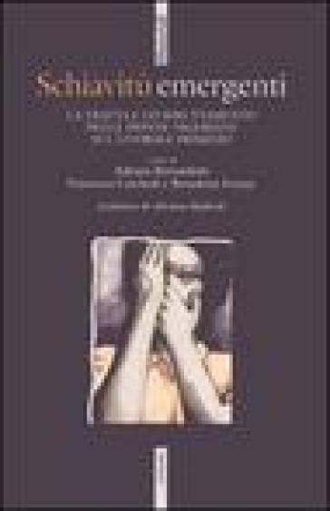 Schiavitù emergenti. La tratta e lo sfruttamento delle donne nigeriane sul litorale domitio - A. Bernardotti   Kritjur.org