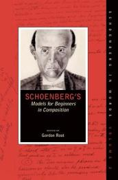 Schoenberg s Models for Beginners in Composition