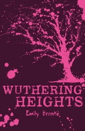 Scholastic Classics: Wuthering Heights