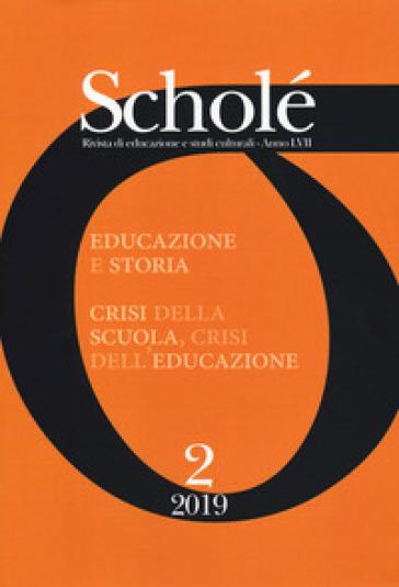 Scholé. Rivista di educazione e studi culturali (2019). 2.