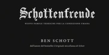 Schottenfreude. Nuove parole tedesche per la condizione umana