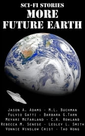 Sci-Fi Stories - More Future Earth