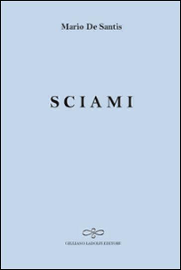 Sciami - Mario De Santis  