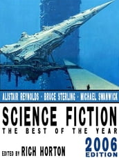 Science Fiction: The Year s Best (2006 Edition)