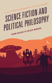 Science Fiction and Political Philosophy