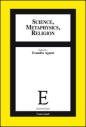 Science, methaphysics, religion