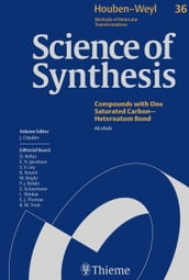 Science of Synthesis: Houben-Weyl Methods of Molecular Transformations Vol. 36