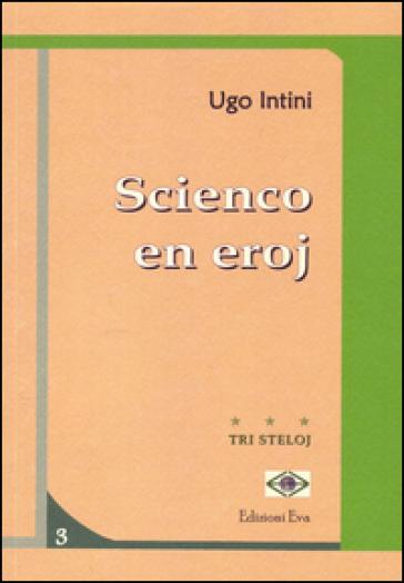 Scienco en eroj. Testo esperanto - Ugo Intini  