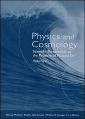 Scientific perspectives on the problem of natural evil. 1.Physics and cosmology