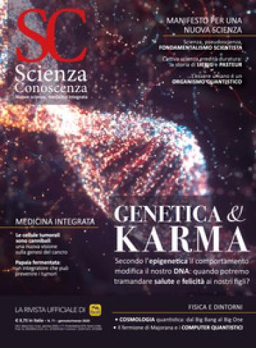Scienza e conoscenza. 71: Genetica & karma