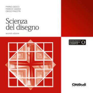 Scienza del disegno - Mario Docci | Thecosgala.com