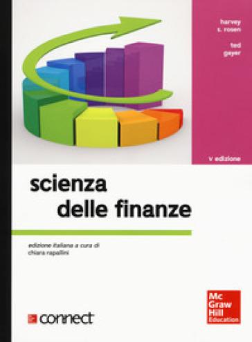 Scienza delle finanze. Con Connect - Harvey S. Rosen  