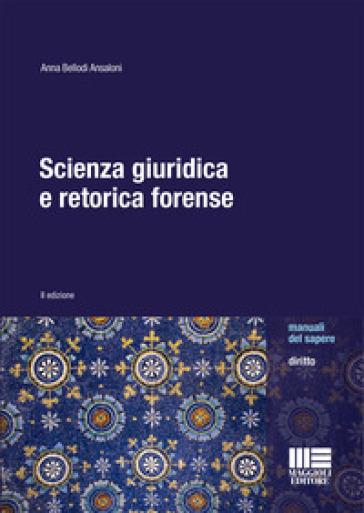 Scienza giuridica e retorica forense - Anna Bellodi Ansaloni pdf epub