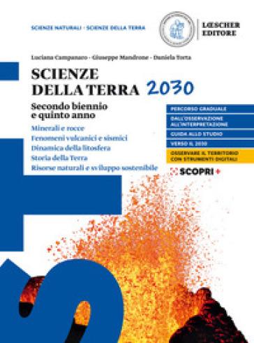 Scienze della Terra 2030. Per le Scuole superiori. Con e-book. Con espansione online. 2. - Luciana Campanaro   Kritjur.org