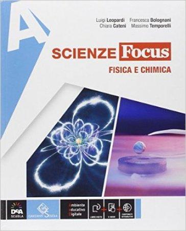 Scienze focus. Vol. A-B-C-D-Scienze block. Ediz. tematica. Per la Scuola media. Con e-book. Con espansione online - Luigi Leopardi |