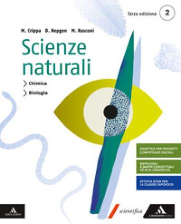 Scienze naturali. Per i Licei e gli Ist. magistrali. Con e-book. Con espansione online. 2. - Massimo Crippa  