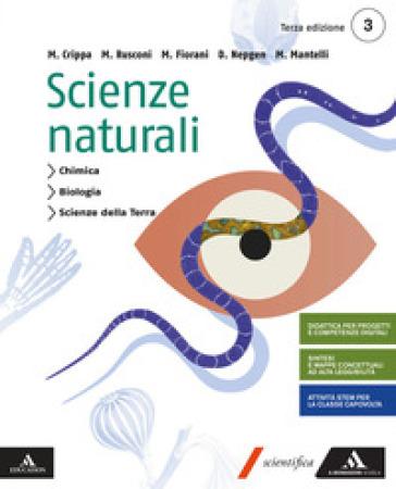 Scienze naturali. Per le Scuole superiori. Con e-book. Con espansione online. 1. - Massimo Crippa |