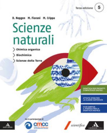 Scienze naturali. Per le Scuole superiori. Con e-book. Con espansione online. 3. - Massimo Crippa |