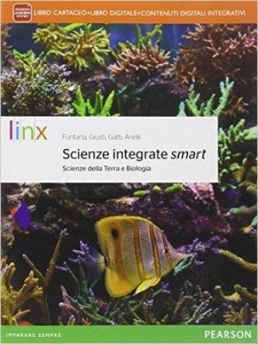 Scienze della terra e biologia smart. Per le Scuole superiori. Con e-book. Con espansione online - Andrea Fontana |