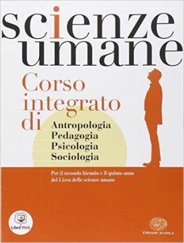 Scienze umane. Per i Licei e gli Ist. magistrali. Con espansione online - G. Chiosso pdf epub