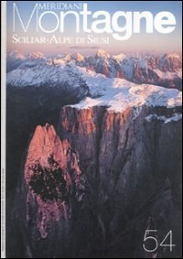 Sciliar-Alpe di Siusi. Con Carta geografica ripiegata