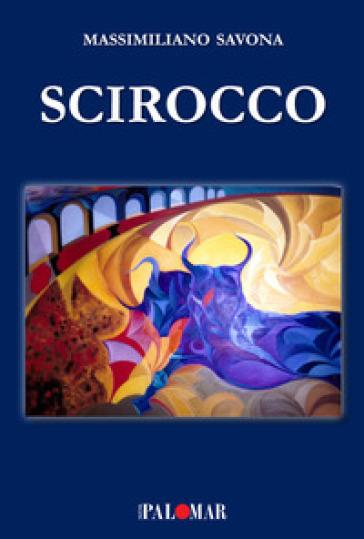 Scirocco - Massimiliano Savona | Kritjur.org