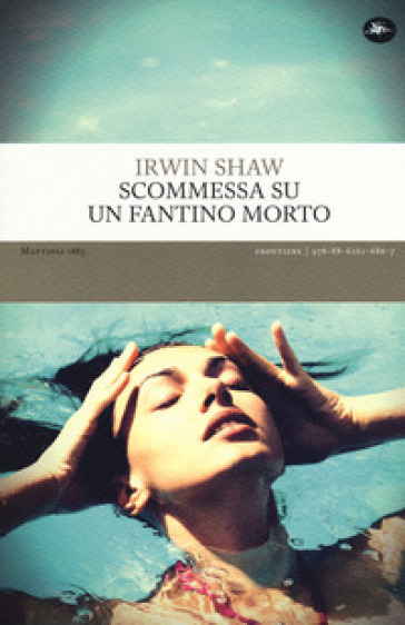 Scommessa su un fantino morto - Irwin Shaw |