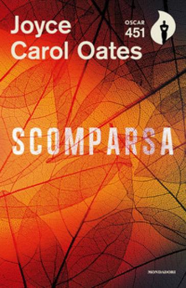 Scomparsa - Joyce Carol Oates | Rochesterscifianimecon.com
