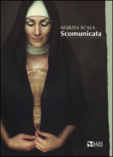 Scomunicata - Marzia Scala | Kritjur.org