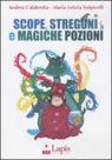 Scope, stregoni e magiche pozioni. Con CD Audio - Andrea Calabretta   Rochesterscifianimecon.com