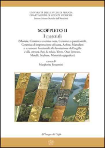 Scoppieto. Ediz. illustrata. 1: Il territorio e i materiali (lucerne, Opus doliare, metalli) - M. Bergamini   Rochesterscifianimecon.com