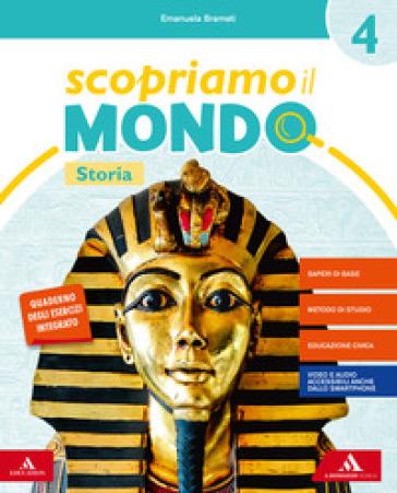 Scopriamo il mondo. Vol. antropologico. Per la 4ª classe elementare. Con e-book. Con espansione online - Emanuela Bramati | Kritjur.org