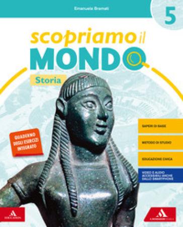 Scopriamo il mondo. Vol. antropologico. Per la 5ª classe elementare. Con e-book. Con espansione online - Emanuela Bramati   Kritjur.org