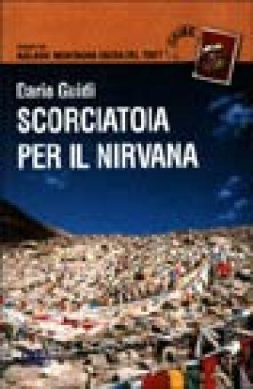 Scorciatoia per il nirvana - Dario Guidi |